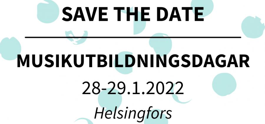 Save the date: Musikutbildningsdagar 2022